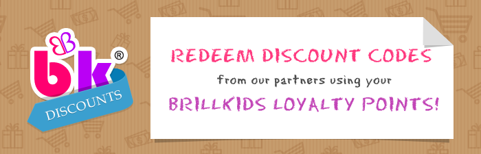 Redeem Discount Codes from our Partners using your BrillKids Loyalty Points!