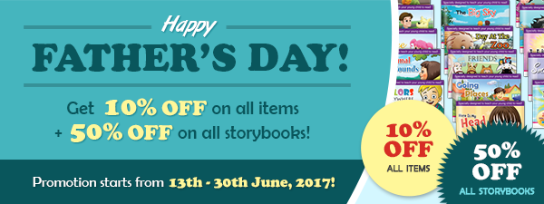 Happy Father's Day! 10% OFF & 50% OFF all storybooks!