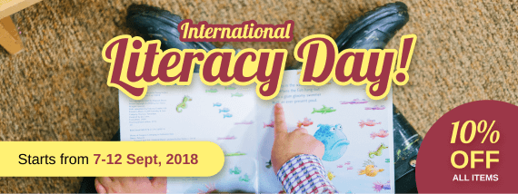 INTERNATIONAL LITERACY DAY: 10% OFF ON EVERYTHING!